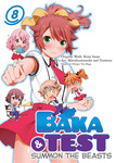 BAKA & TEST : SUMMON THE BEASTS 8-電子書籍