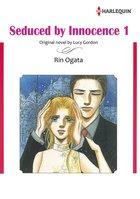 SEDUCED BY INNOCENCE