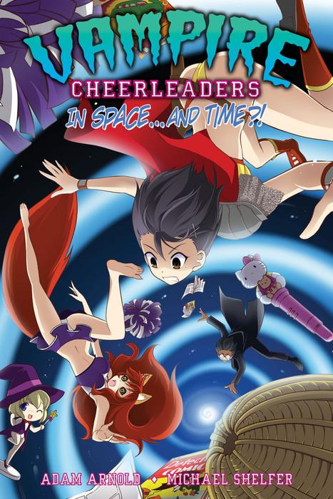 Vampire Cheerleaders in Space...and Time?!拡大写真