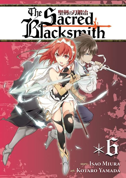 The Sacred Blacksmith Vol. 6拡大写真