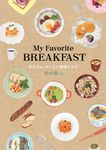 My Favorite BREAKFAST かんたん・おいしい朝食レシピ-電子書籍
