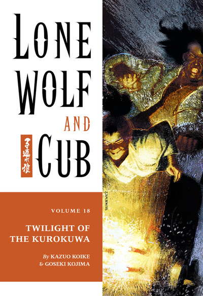 Lone Wolf and Cub Volume 18: Twilight of the Kurokuwa-電子書籍