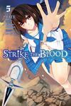 Strike the Blood, Vol. 5 (manga)-電子書籍