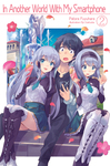 In Another World With My Smartphone: Volume 2-電子書籍
