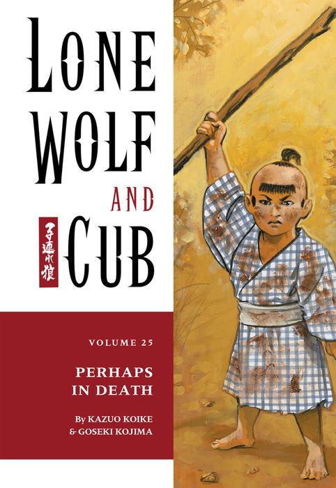 Lone Wolf and Cub Volume 25: Perhaps in Death-電子書籍-拡大画像