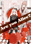 Are you Alice?: 6-電子書籍