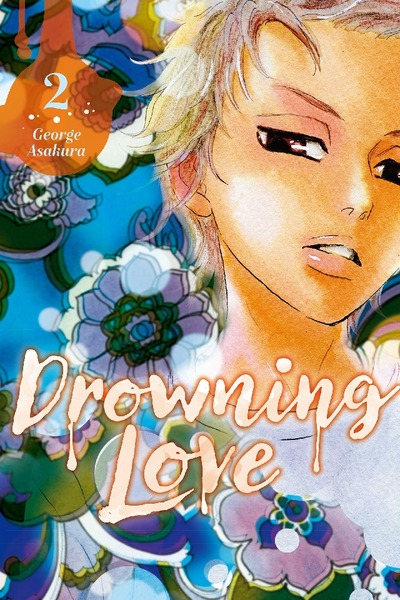 Drowning Love Volume 2