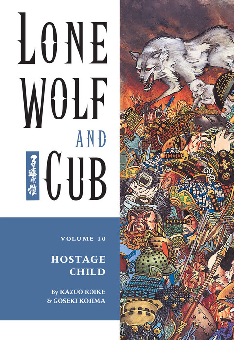 Lone Wolf and Cub Volume 10: Hostage Child-電子書籍-拡大画像