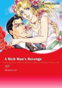 A RICH MAN'S REVENGE-電子書籍