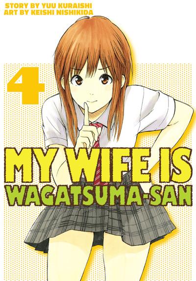 My Wife is Wagatsuma-san 4-電子書籍