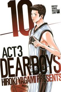 DEAR BOYS ACT 3(10)
