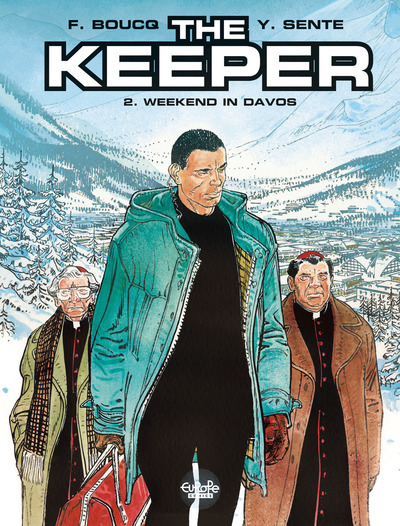 The Keeper - Volume 2 - Weekend in Davos