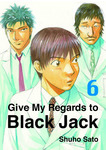 Give My Regards to Black Jack, Volume 6-電子書籍