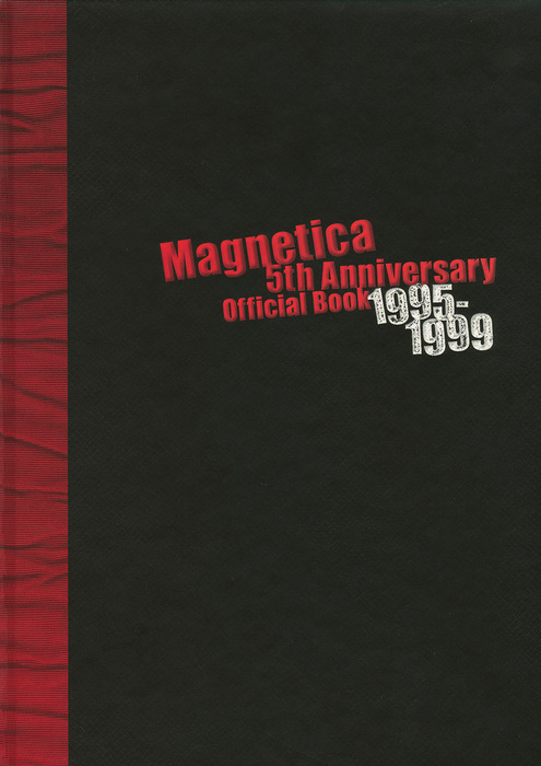宇都宮 隆/Magnetica 5th Anniversary Official Book 1995-1999拡大写真