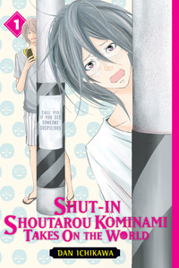 Shut-In Shoutarou Kominami Takes On the World, Vol. 1-電子書籍