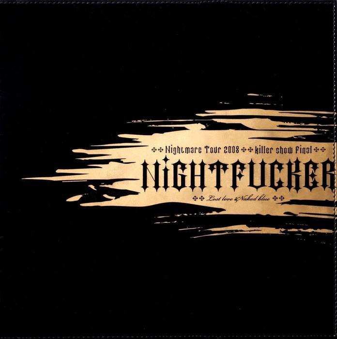 ナイトメア公式ツアーパンフレット 2008 Tour 2008 killer show Final NIGHTFUCKER Lost love & Naked blue-電子書籍-拡大画像