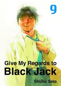 Give My Regards to Black Jack, Volume 9
