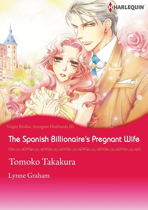 The Spanish Billionaire's Pregnant Wife-電子書籍-拡大画像