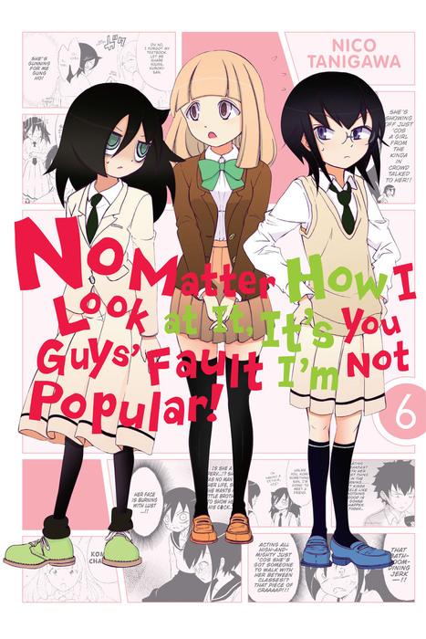No Matter How I Look at It, It's You Guys' Fault I'm Not Popular!, Vol. 6拡大写真