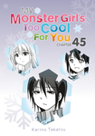 My Monster Girl's Too Cool for You, Chapter 45