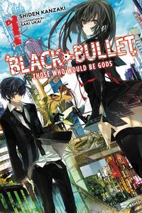 Black Bullet, Vol. 1