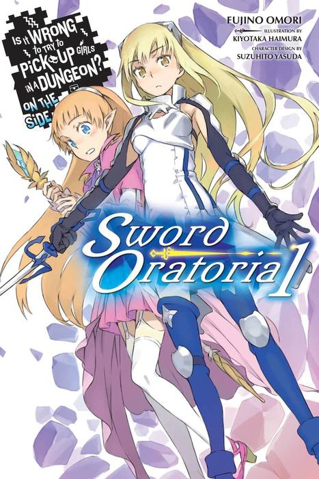 Is It Wrong to Try to Pick Up Girls in a Dungeon? On the Side: Sword Oratoria, Vol. 1拡大写真