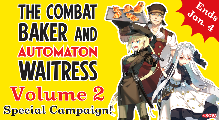 The Combat Baker and Automaton Waitress Vol. 2 Special Campaign!