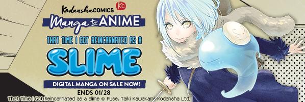 Kodansha That Time I Got Reincarnated As A Slime Manga to Anime Sale!