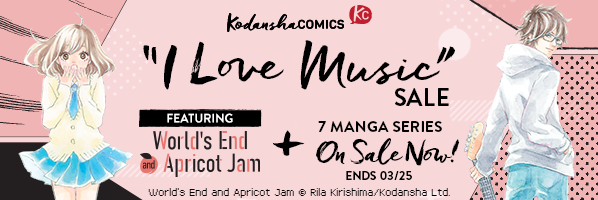 "Kodansha Comics ""I Love Music"" Manga Sale"