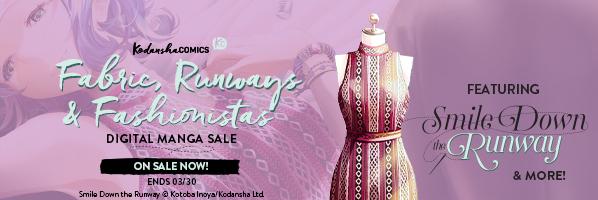 Kodansha: Fabric, Runways & Fashionistas Promotion
