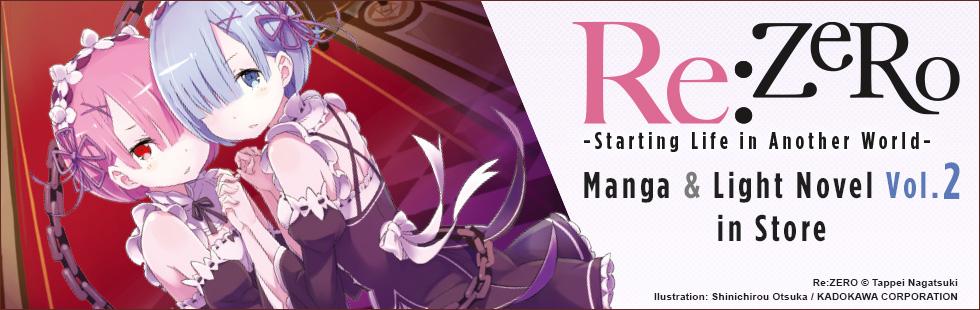 Re:ZERO manga and light novel vol.2 in store!