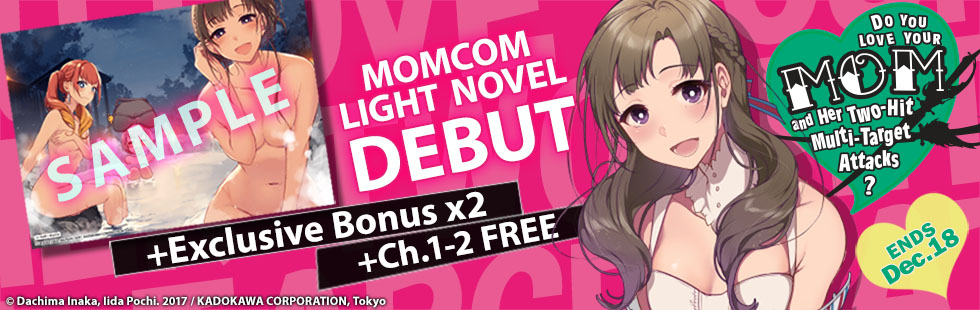 Do You Love Your Mom and Her Two-Hit Multi-Target Attacks? Debut