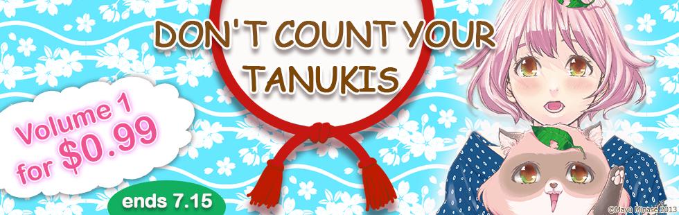 DON'T COUNT YOUR TANUKIS Volume1 Sale