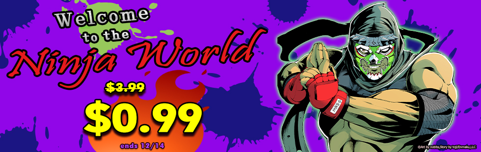 Denshobato Promotion: Ninja World Nov 30th - Dec 24th