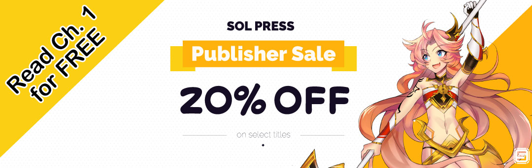 Sol Press Light Novel Chapter 1s FREE, All Volumes 20% OFF!