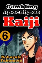 Gambling Apocalypes Kaiji 6