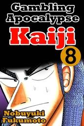Gambling Apocalypes Kaiji 8