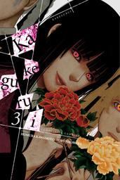 Kakegurui - Compulsive Gambler -, Vol. 3