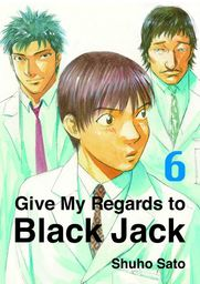 Give My Regards to Black Jack, Volume 6