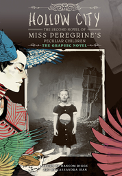 Miss Peregrine's Peculiar Children: The Graphic Novel