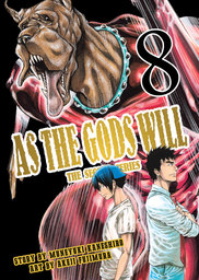 As the Gods Will The Second Series Volume 8
