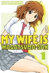 My Wife is Wagatsuma-san 1