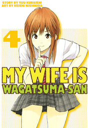 My Wife is Wagatsuma-san 4