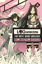 Log Horizon: The West Wind Brigade, Vol. 4
