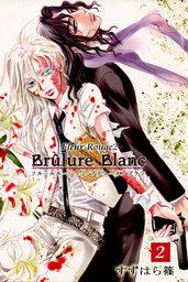 Fleur Rouge -フルールルージュ2- ブリューネ・ブラン