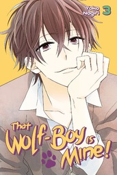 That Wolf-Boy is Mine! Volume 3