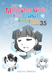 My Monster Girl's Too Cool for You, Chapter 35