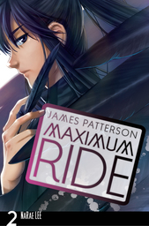 Maximum Ride: The Manga, Vol. 2