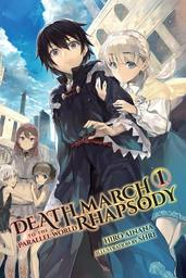 Death March to the Parallel World Rhapsody (light novel)