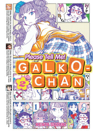 Please Tell Me! Galko-chan Vol 02